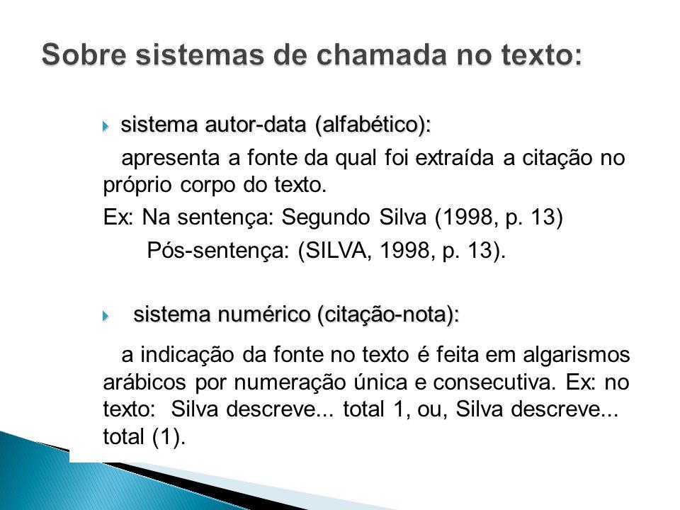 Sobre sistemas de chamada no texto:
