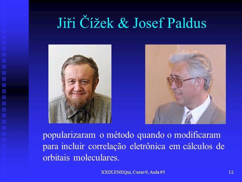 Jiři Čížek & Josef Paldus