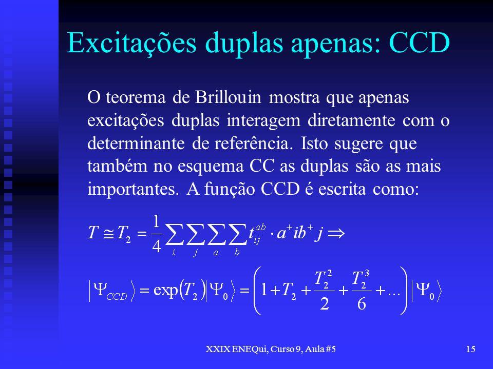Excitações duplas apenas: CCD
