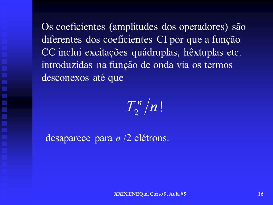 XXIX ENEQui, Curso 9, Aula #5