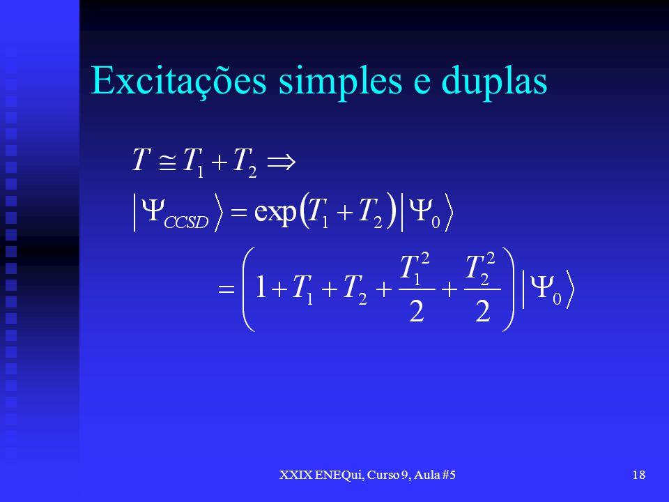 Excitações simples e duplas