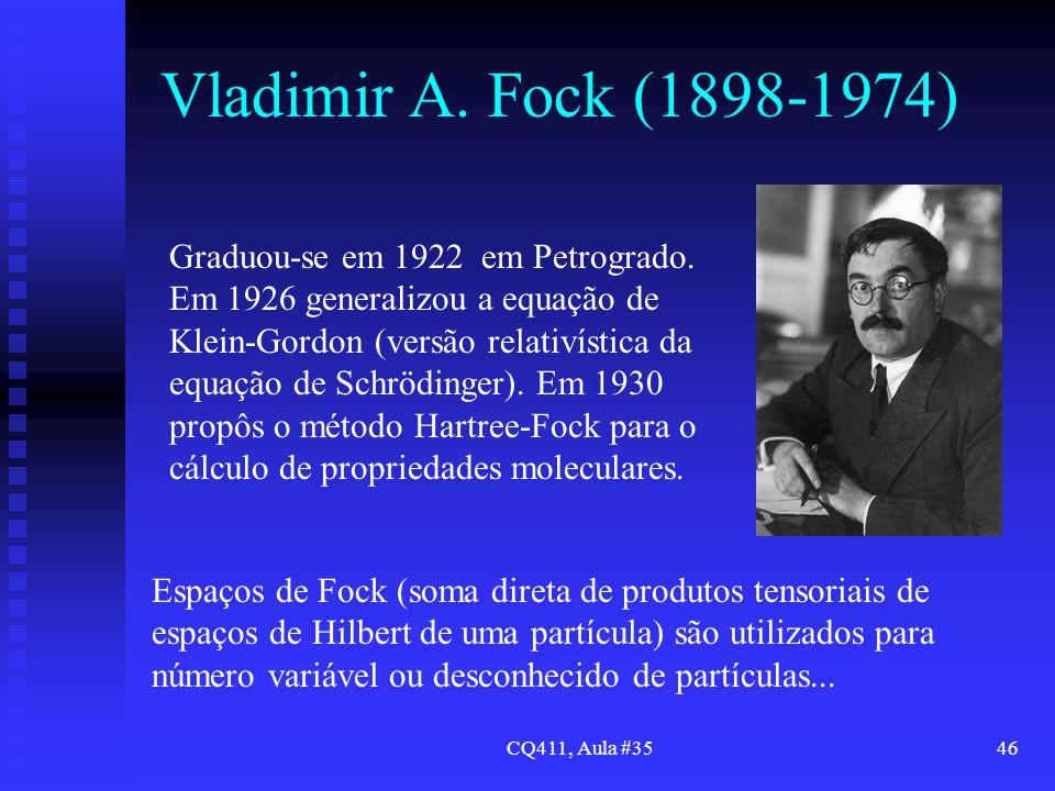 Vladimir A. Fock (1898-1974)