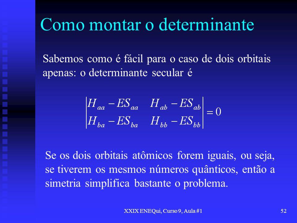 Como montar o determinante