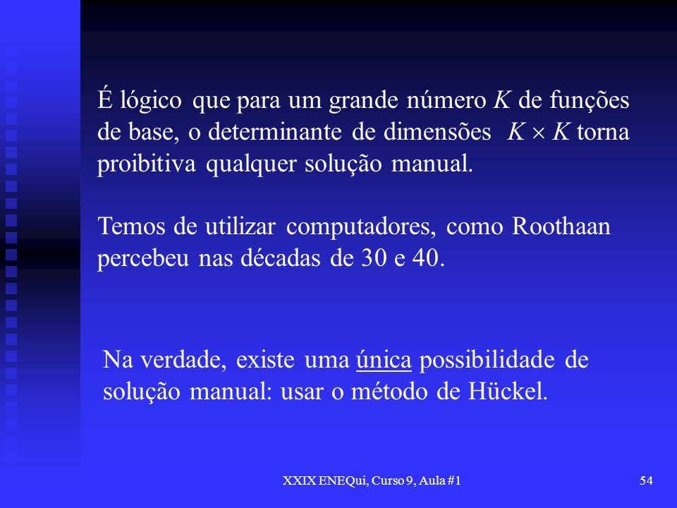 XXIX ENEQui, Curso 9, Aula #1