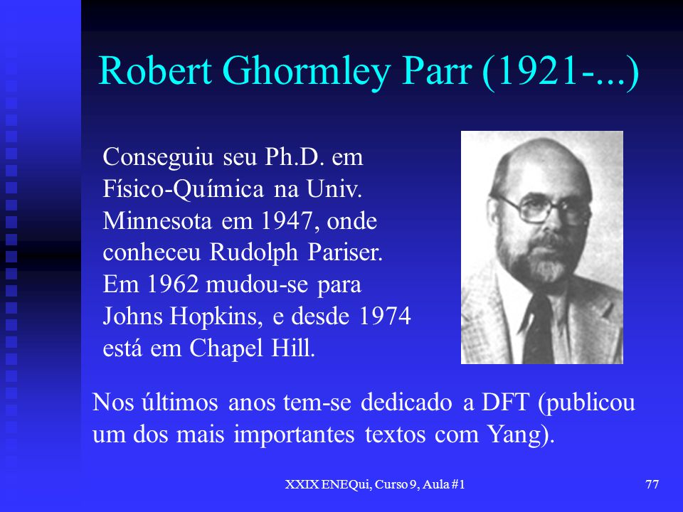 Robert Ghormley Parr (1921-...)