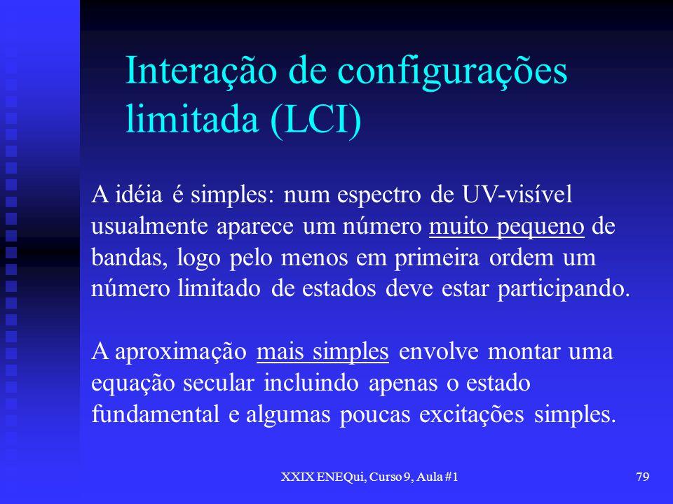 Interação de configurações limitada (LCI)