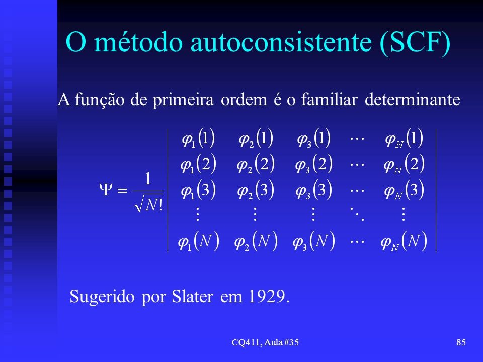 O método autoconsistente (SCF)