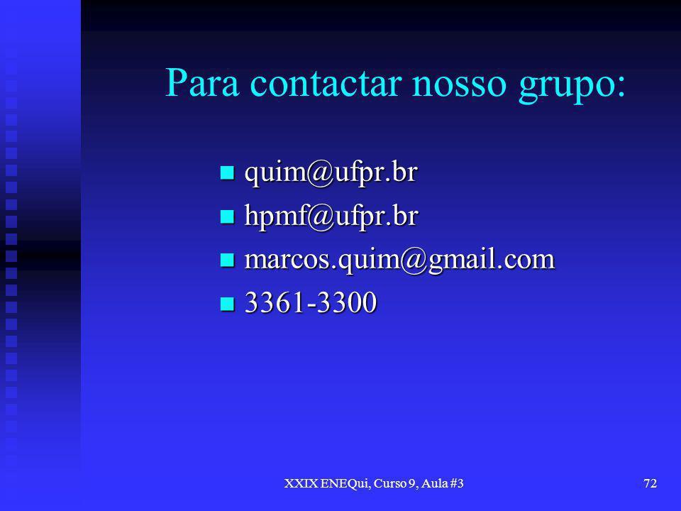Para contactar nosso grupo: