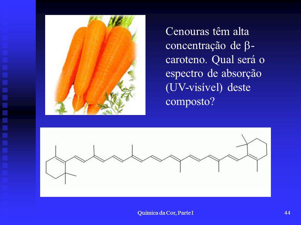 Cenouras têm alta concentração de -caroteno