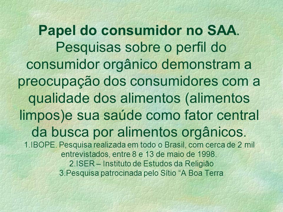 Papel do consumidor no SAA