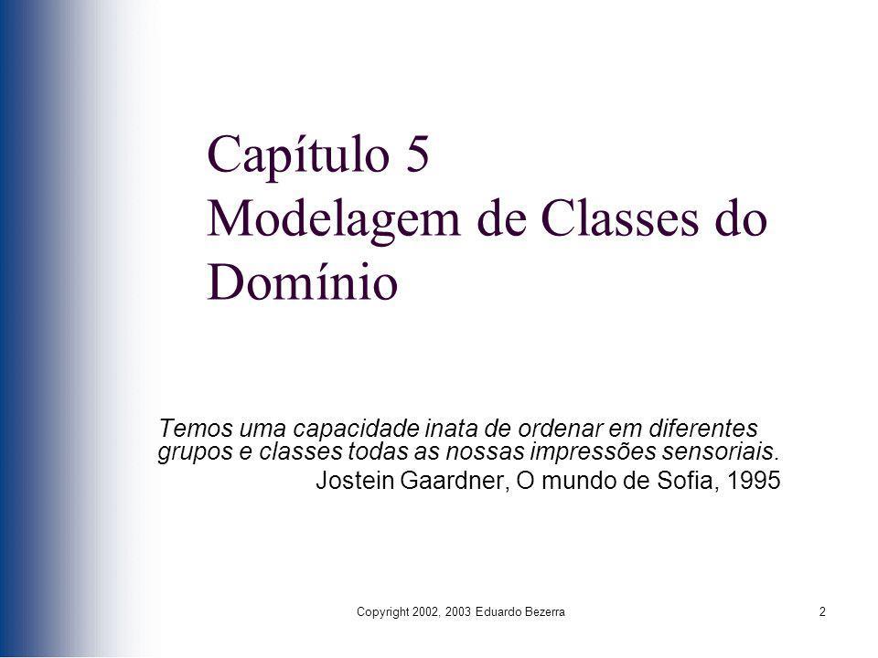 Capítulo 5 Modelagem de Classes do Domínio