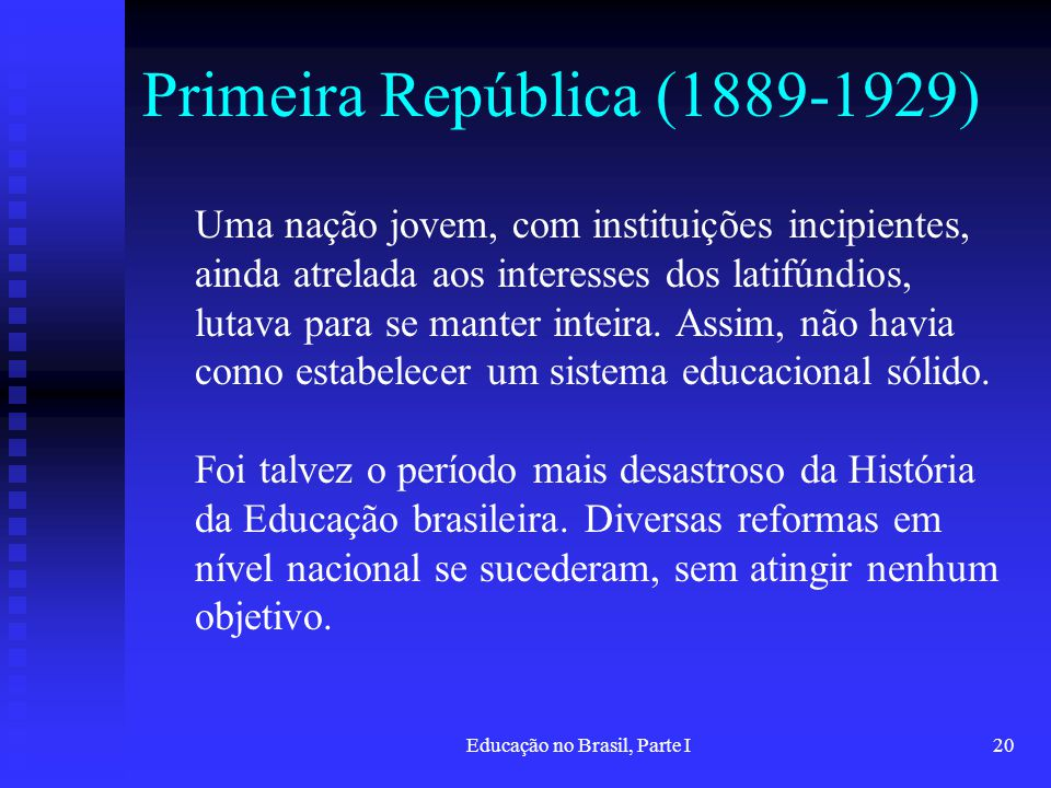 Primeira República (1889-1929)