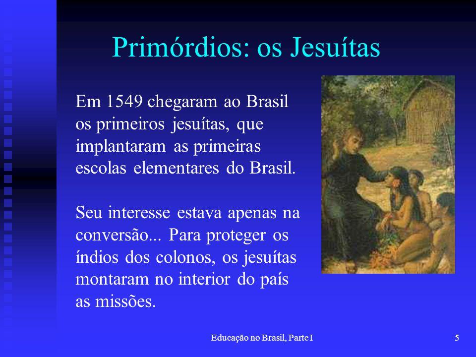 Primórdios: os Jesuítas