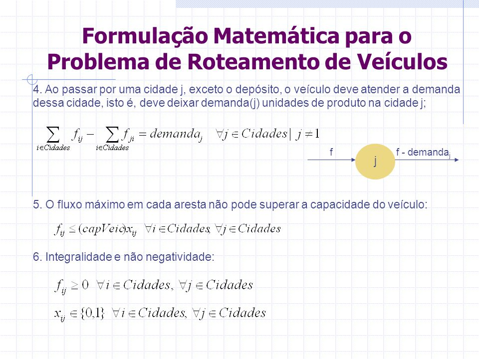 Formulação Matemática para o Problema de Roteamento de Veículos