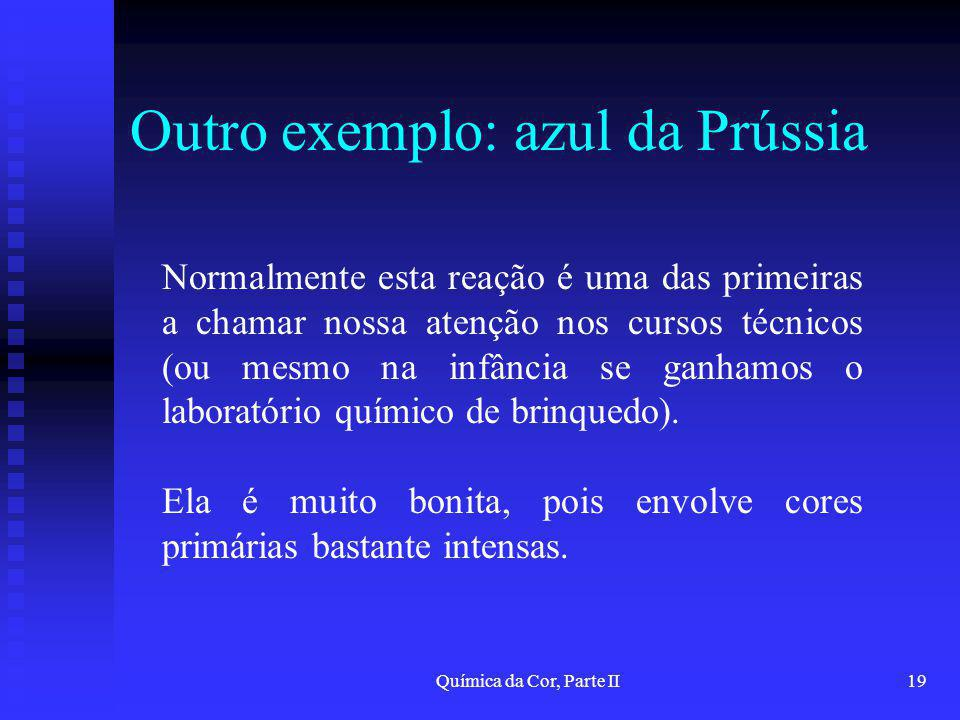 Outro exemplo: azul da Prússia