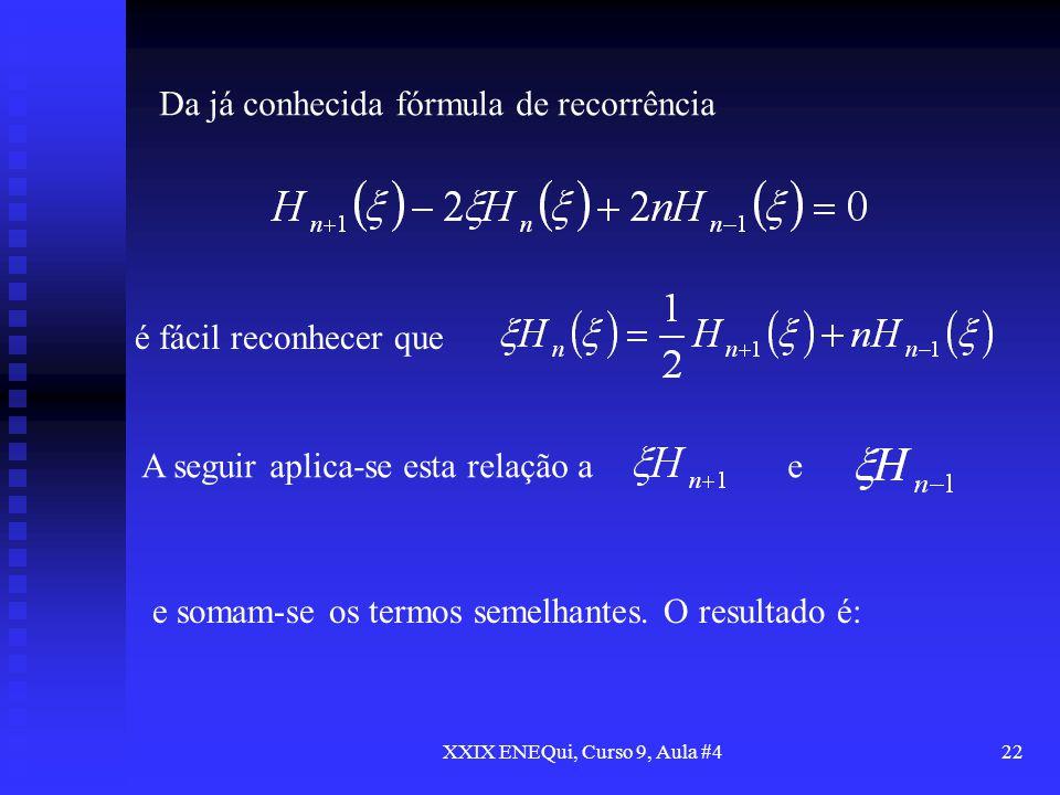 XXIX ENEQui, Curso 9, Aula #4