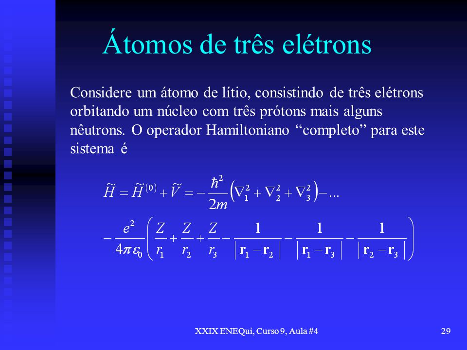 Átomos de três elétrons