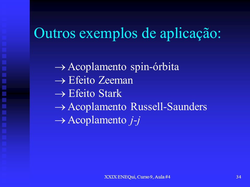 Outros exemplos de aplicação: