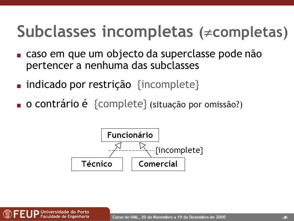 Subclasses incompletas (completas)