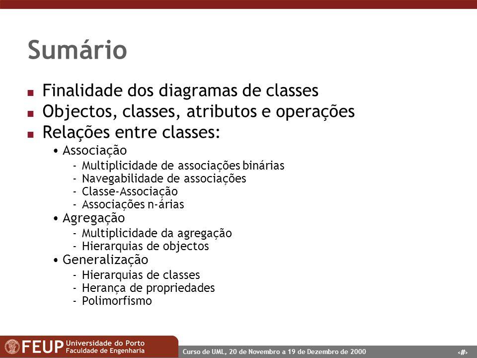 Sumário Finalidade dos diagramas de classes