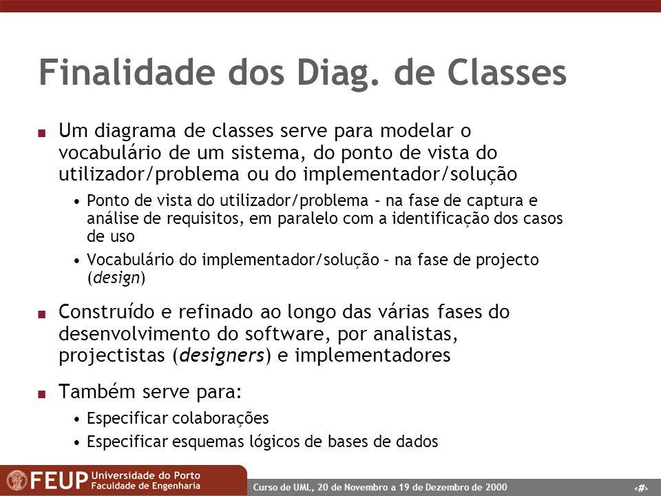 Finalidade dos Diag. de Classes