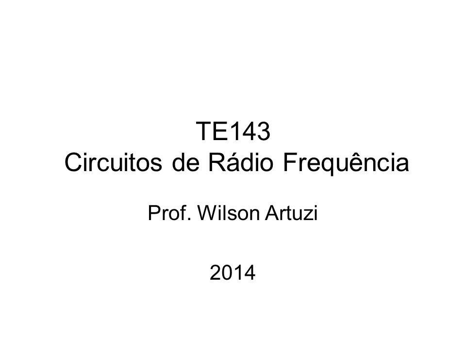 TE143 Circuitos de Rádio Frequência