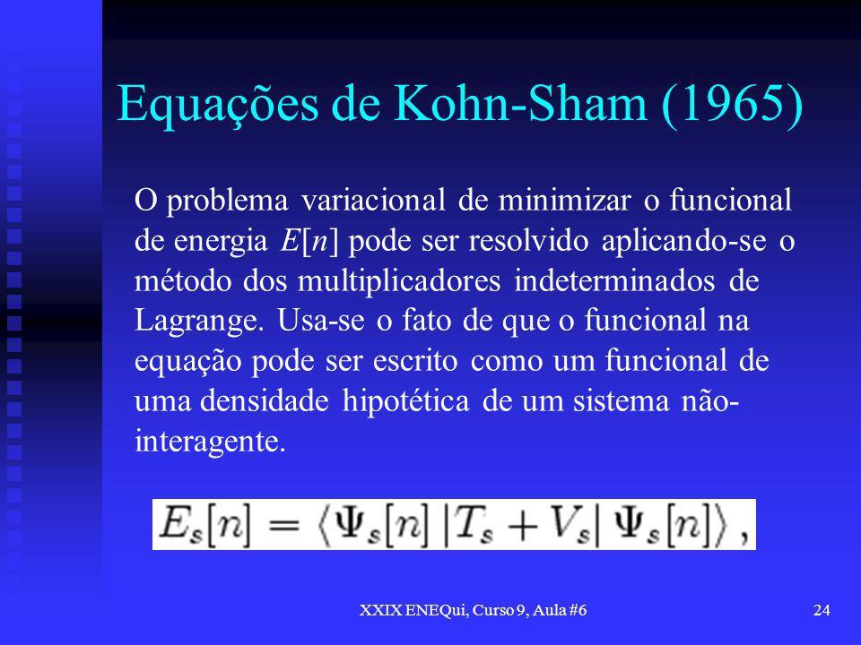 Equações de Kohn-Sham (1965)