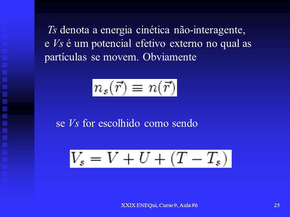 XXIX ENEQui, Curso 9, Aula #6