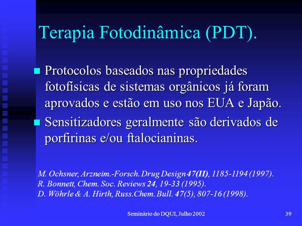 Terapia Fotodinâmica (PDT).