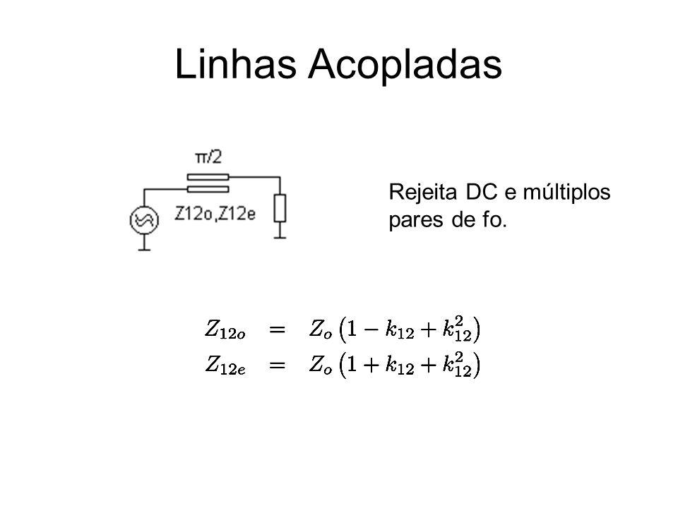 Linhas Acopladas Rejeita DC e múltiplos pares de fo.