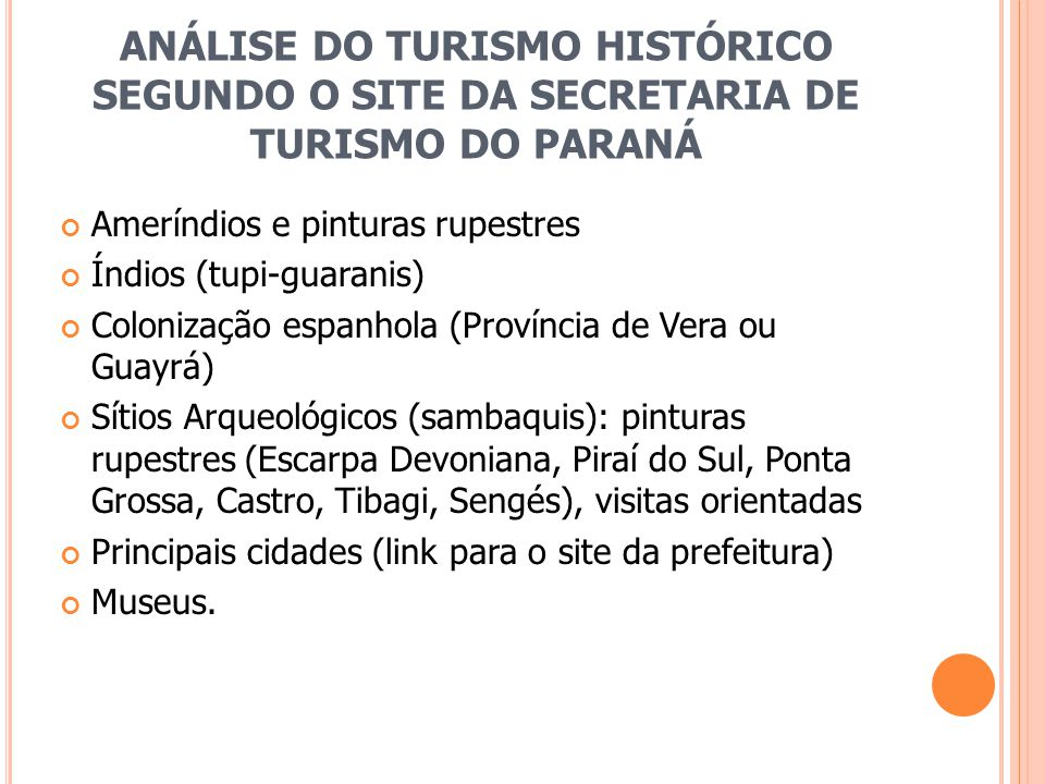 ANÁLISE DO TURISMO HISTÓRICO SEGUNDO O SITE DA SECRETARIA DE TURISMO DO PARANÁ