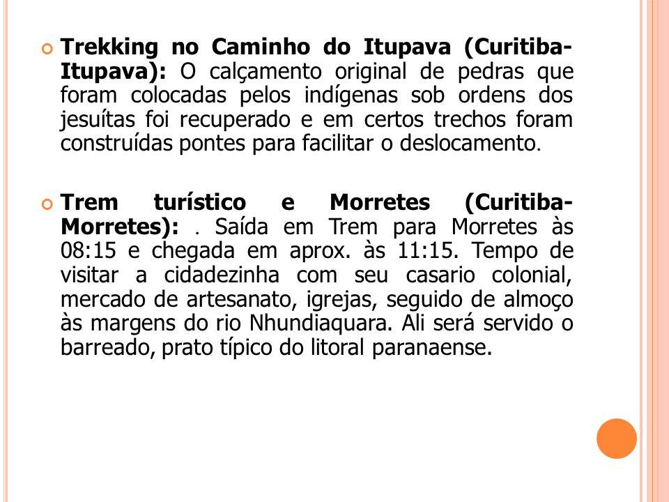 Trekking no Caminho do Itupava (Curitiba- Itupava): O calçamento original de pedras que foram colocadas pelos indígenas sob ordens dos jesuítas foi recuperado e em certos trechos foram construídas pontes para facilitar o deslocamento.