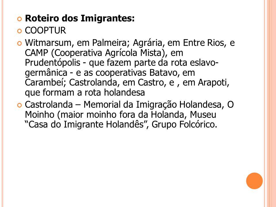 Roteiro dos Imigrantes: