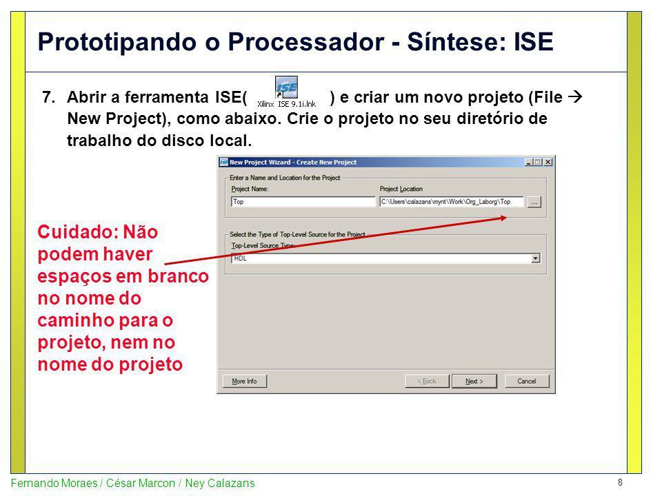 Prototipando o Processador - Síntese: ISE