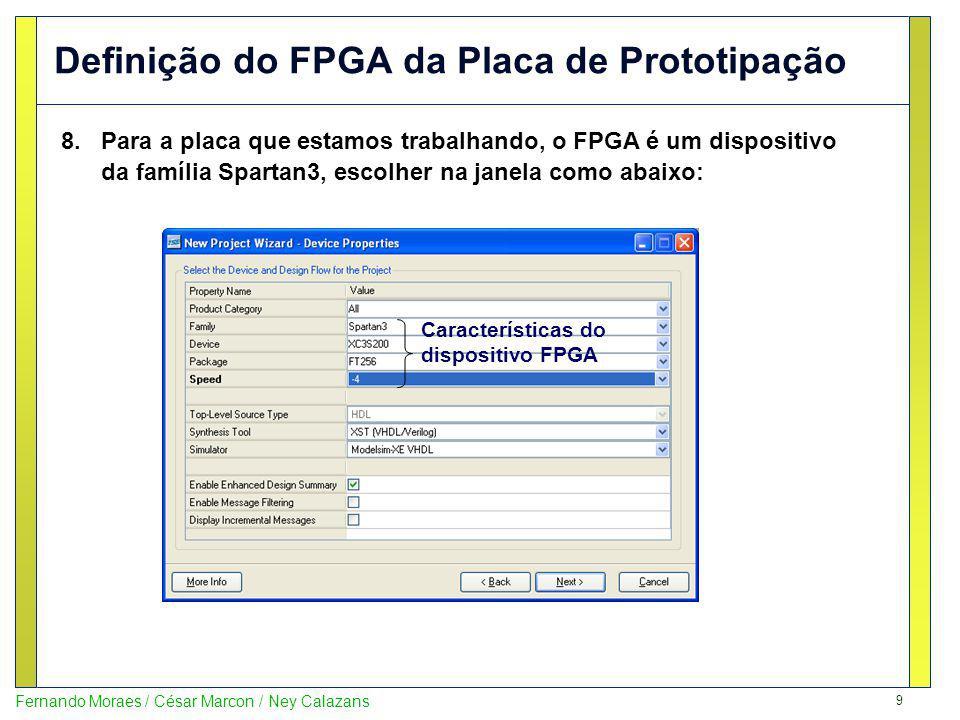 Definição do FPGA da Placa de Prototipação