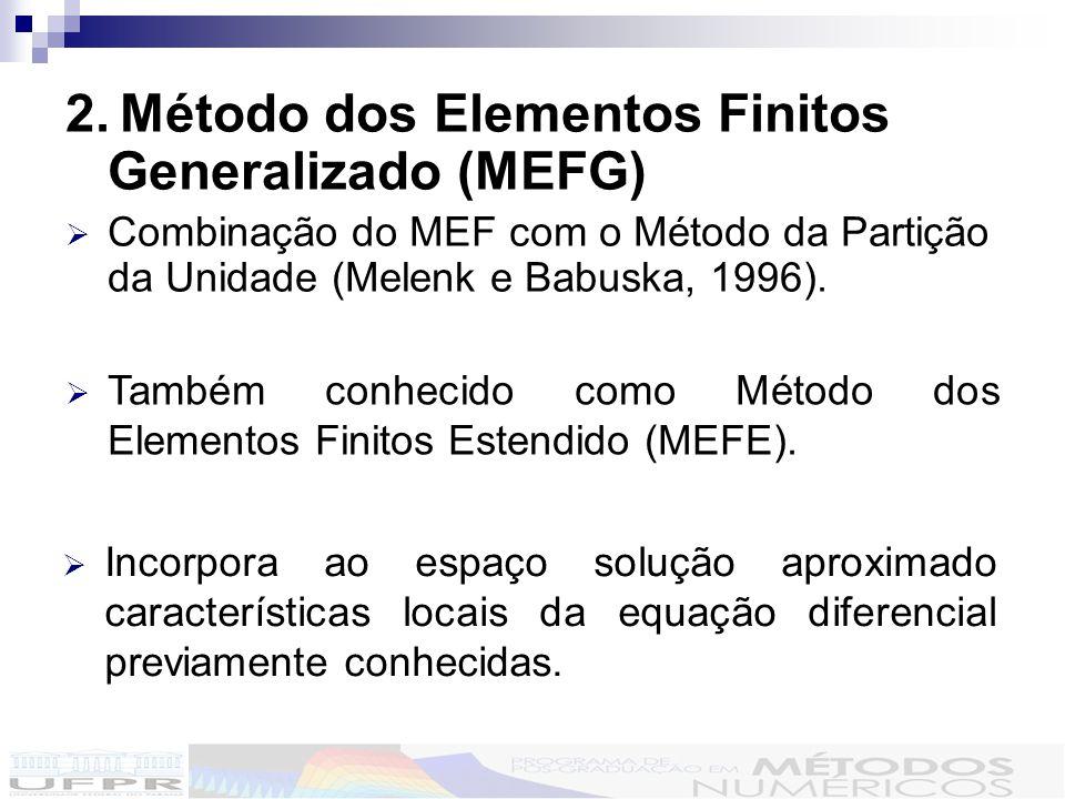 2. Método dos Elementos Finitos Generalizado (MEFG)