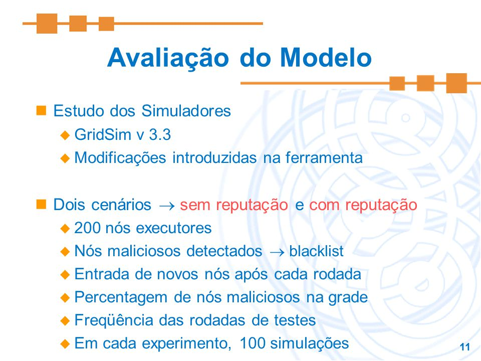 Avaliação do Modelo Estudo dos Simuladores