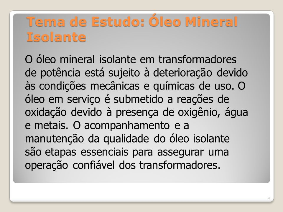 Tema de Estudo: Óleo Mineral Isolante