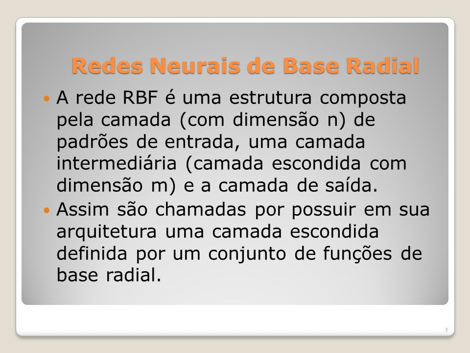 Redes Neurais de Base Radial