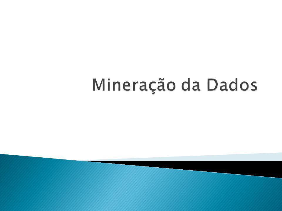 Mineração da Dados