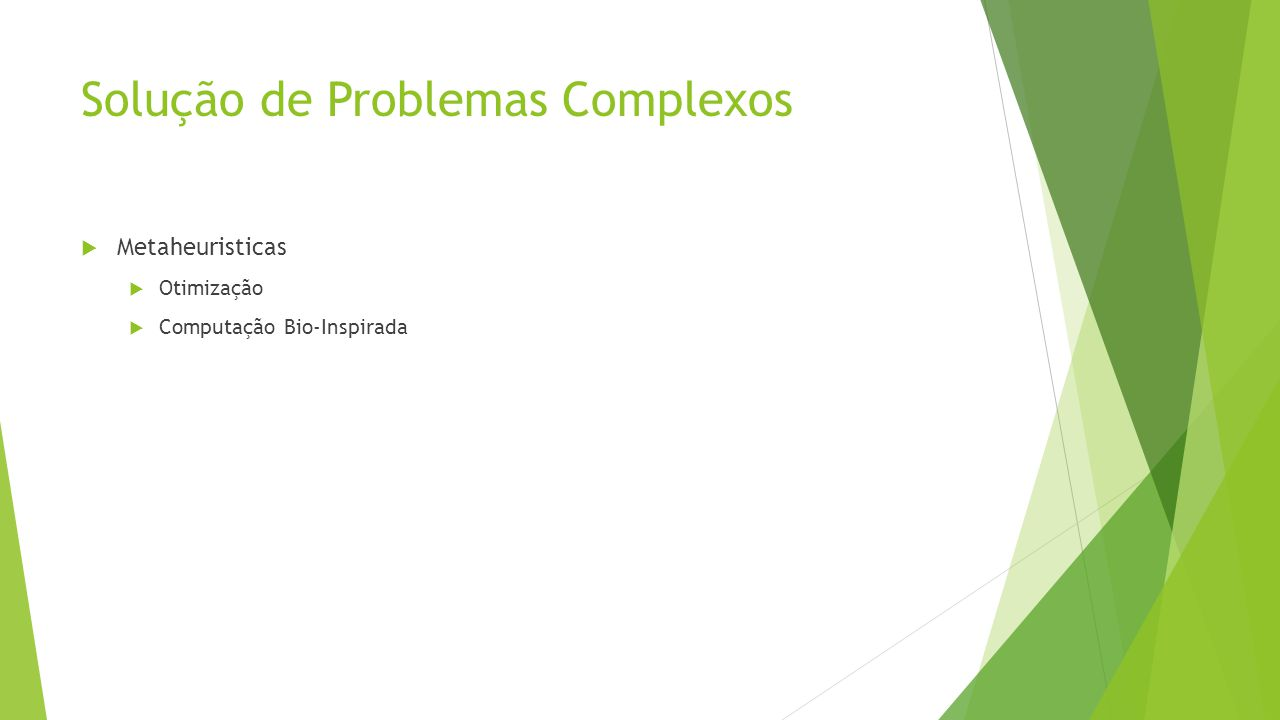 Solução de Problemas Complexos