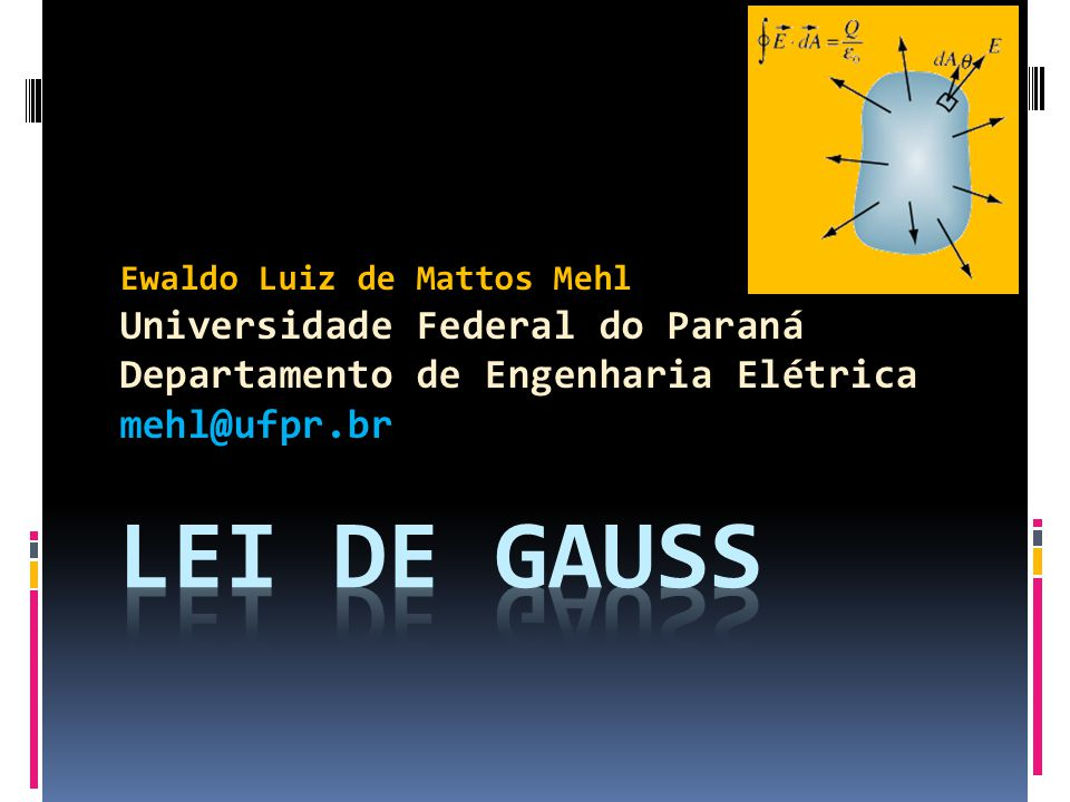 Lei de Gauss Universidade Federal do Paraná