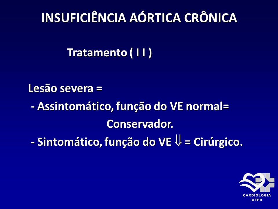 INSUFICIÊNCIA AÓRTICA CRÔNICA
