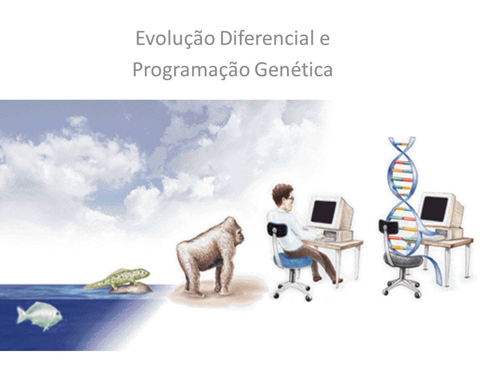 Evolução Diferencial e Programação Genética