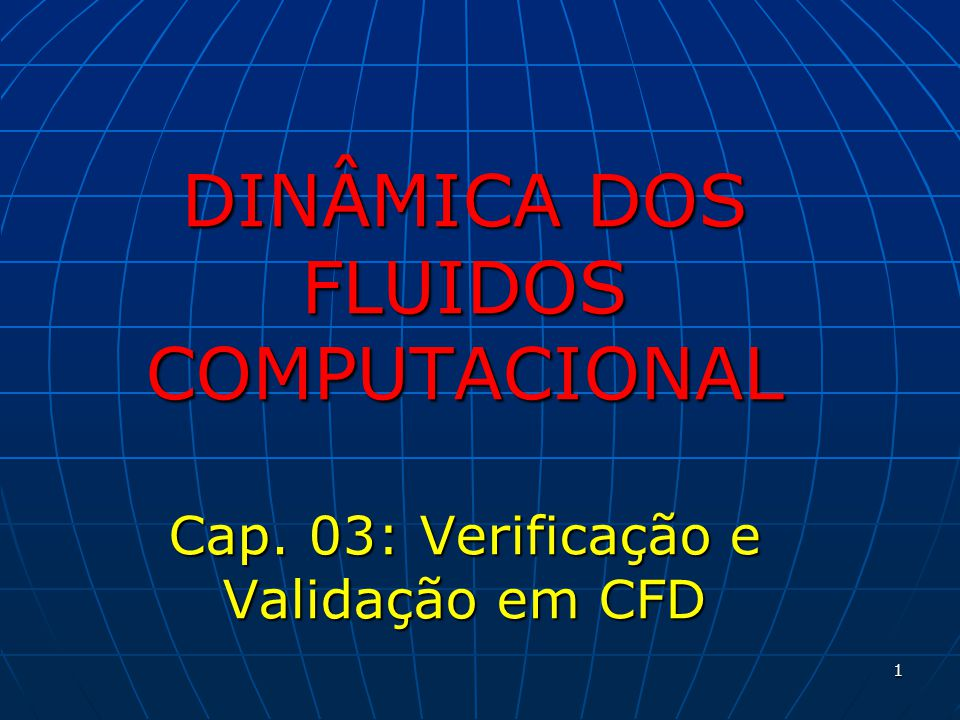 DINÂMICA DOS FLUIDOS COMPUTACIONAL Cap