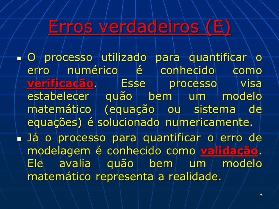 Erros verdadeiros (E)