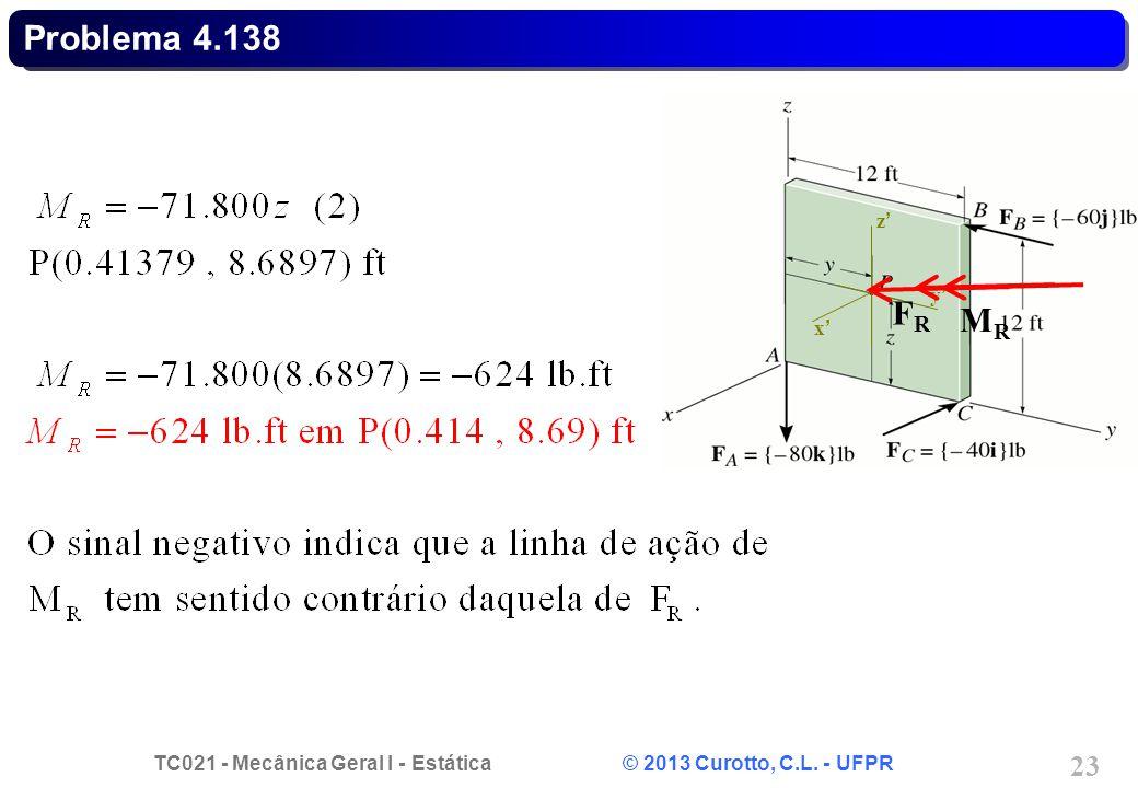 Problema 4.138 x' y' z' FR MR