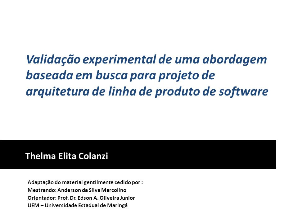 Validação experimental de uma abordagem baseada em busca para projeto de arquitetura de linha de produto de software