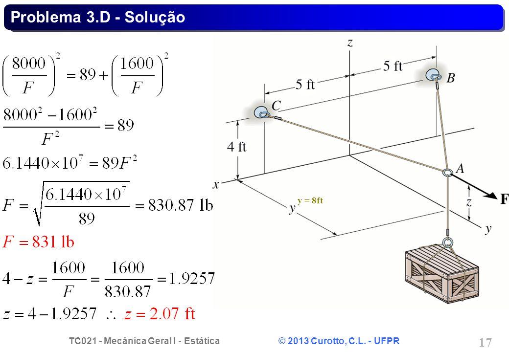 Problema 3.D - Solução y = 8ft