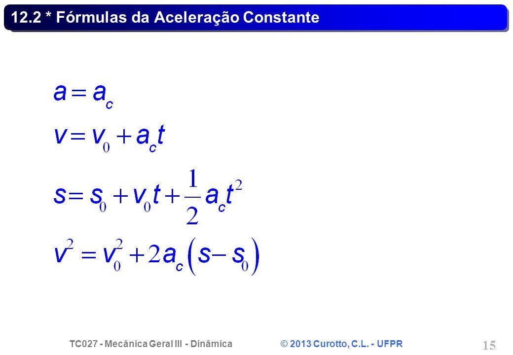 12.2 * Fórmulas da Aceleração Constante